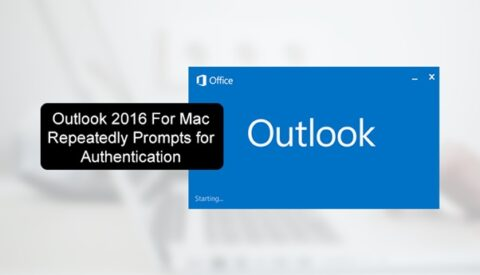 Fix Outlook 2016 for Mac Repeatedly Prompts for Authentication